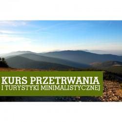 Kurs Przetrwania i Turystyki Minimalistycznej